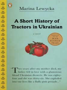 Lewycka: A Short History of Tractors in Ukrainian (2005)