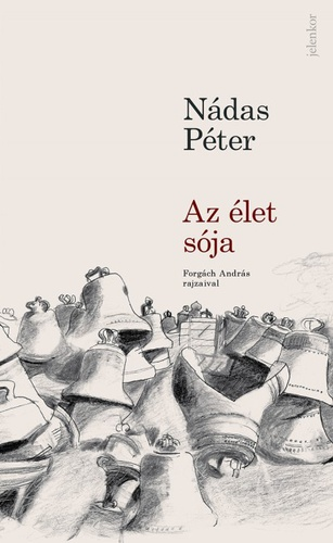 "Cover for Péter Nádas' ""Az élet sója"" (The salt of life"